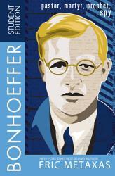 Bonhoeffer Student Edition Book PDF