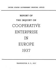 Report of the Inquiry on Cooperative Enterprise in Europe  1937 PDF