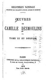 Oeuvres de Camille Desmoulins ...