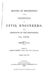 Minutes of Proceedings of the  Institution of Civil Engineers;with Abstracts of the Discussions.VOL.XXVII.Session 1867-68.Index Page 603
