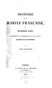 Histoire del la Marine francaise. 2 ed. Revue par d'auteur, ornee de gravures: Volume4