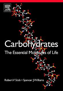 Carbohydrates  The Essential Molecules of Life Book