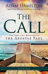 The Call Leader Guide: The Life and Message of the Apostle Paul