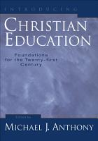 Introducing Christian Education PDF