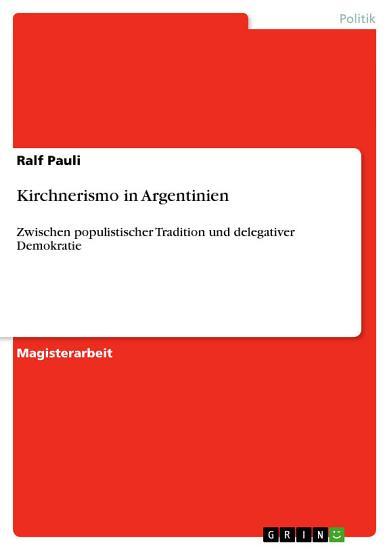 Kirchnerismo in Argentinien PDF