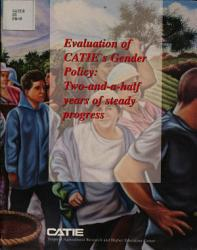 Evaluation Of Catie S Gender Policy Two And A Half Years Of Steady Progress Book PDF