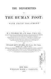 The Deformities of the Human Foot: With Their Treatment