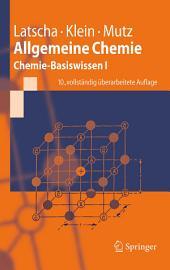 Allgemeine Chemie: Chemie-Basiswissen I, Ausgabe 10