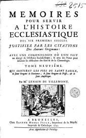 Mémoires pour servir à l'histoire ecclesiastique des six premiers siècles, justifiez par les citations des auteurs originaux: Volumes9à10