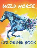 Wild Horse Coloring Book