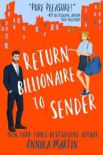 Return Billionaire to Sender