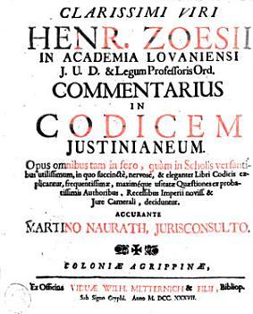Clarissimi Viri Henr  Zoesii     Commentarius in codicem Justinianeum PDF