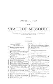The Revised Statutes of the State of Missouri, 1889: To which are Prefixed the Declaration of Independence, Articles of Confederation, Washington's Farewell Address, Constitution of the United States, Annotated and Indexed, Act of Congress for the Formation of a State Government by the People of the Territory of Missouri, Ordinance of the Convention Assenting Thereto, with the Constitution of the State of Missouri, Annotated and Indexed : Revised and Promulgated by the Thirty-fifth General Assembly ...
