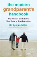 The Modern Grandparent s Handbook PDF