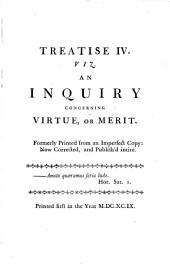 An inquiry concerning virtue, or merit. The moralists: a philosophical rhapsody