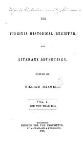 The Virginia Historical Register, and Literary Companion: Volumes 1-2