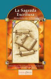 La Sagrada Escritura: Alimentados por la Palabrad