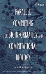 Parallel Computing for Bioinformatics and Computational Biology PDF
