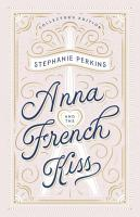Anna and the French Kiss Collector s Edition PDF
