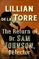 The Return of Dr. Sam Johnson, Detector