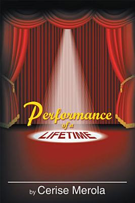 Performance of a Lifetime