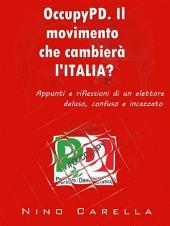 OccupyPD. Il movimento che cambierà l'Italia?