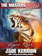 Shere Khan: The Masters Reimagined