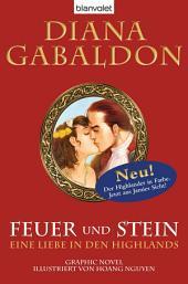 Feuer und Stein - Eine Liebe in den Highlands: Graphic Novel