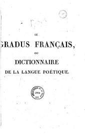 Le gradus français, ou dictionnaire de la langue poétique...