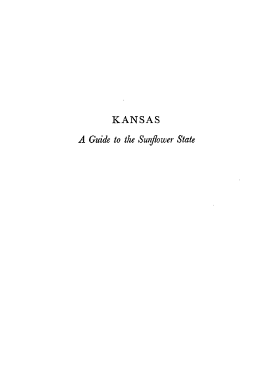 Kansas  A Guide to the Sunflower State PDF