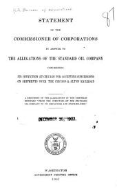 Statement of the Commissioner of Corporations in an Answer to the Allegations of the Standard Oil Company Concerning Its Conviction at Chicago for Accepting Concessions on Shipments Over the Chicago & Alton Railroad
