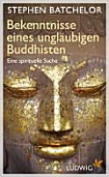 Bekenntnisse eines ungl  ubigen Buddhisten PDF