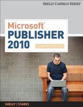 Microsoft Publisher 2010: Comprehensive