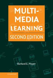 Multimedia Learning: Edition 2