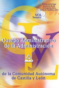 Cuerpo Administrativo de la Administracion de la Comunidad Autonoma de Castilla Y Leon  Temario Volumen Ii Ebook PDF