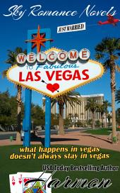 Las Vegas: what happens in vegas doesn't always stay in vegas