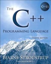 The C++ Programming Language: The C++ Programm Lang_p4, Edition 4