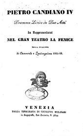 Pietro Candiano IV.: dramma lirico in due atti : da rappresentarsi nel Gran Teatro la Fenice nella stagione di carnevale e quadragesima 1841 - 42