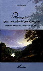 Promenades dans une Amérique naissante: Sur les pas d'Audubon le naturaliste (1803-1850)