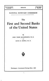 The First and Second Banks of the United States: Volume 4