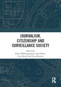 Journalism Citizenship And Surveillance Society