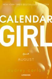 Calendar Girl: August: Bind 8
