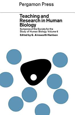 Teaching and Research in Human Biology