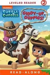 Giddy-Up Guppies Nickelodeon Read-Along (Bubble Guppies)