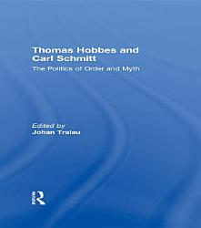 Thomas Hobbes and Carl Schmitt PDF