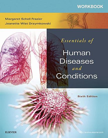 Workbook for Essentials of Human Diseases and Conditions   E Book PDF