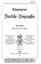 Allgemeine deutsche Biographie: Band 1