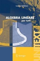 Algebra lineare: per tutti