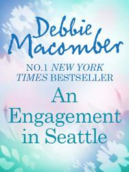 An Engagement In Seattle Groom Wanted Bride Wanted Mills Boon M B  Book PDF