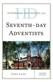 Historical Dictionary of the Seventh-Day Adventists: Edition 2